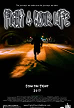 Fight 4 Your Life