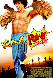 Kung Pow: Enter the Fist (2002) Poster - Movie Forum, Cast, Reviews
