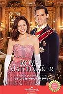 Royal Matchmaker TV Movie 2018