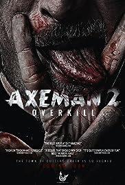 Axeman 2: Overkill Poster