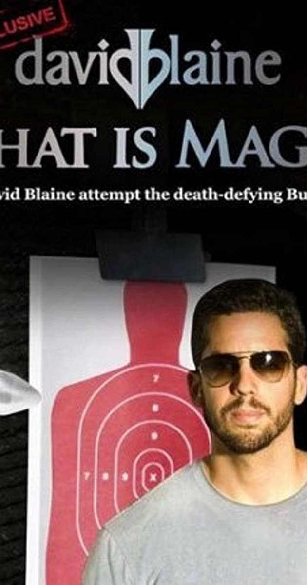 David Blaine What Is Magic (2010)