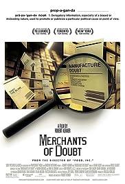 Merchants of Doubt(2014) Poster - Movie Forum, Cast, Reviews