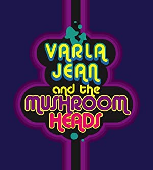 Varla Jean And The Mushroomheads