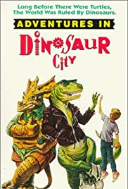Adventures in Dinosaur City (1991) Poster - Movie Forum, Cast, Reviews