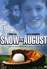 Snow in August Poster