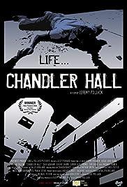Chandler Hall Poster