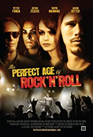 The Perfect Age of Rock 'n' Roll (2009) Poster - Movie Forum, Cast, Reviews