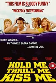 Hold Me Thrill Me Kiss Me (1992) Poster - Movie Forum, Cast, Reviews