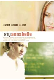 Loving Annabelle (2006) Poster - Movie Forum, Cast, Reviews