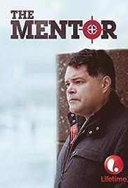 The Mentor(2014) Poster - Movie Forum, Cast, Reviews