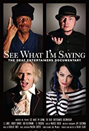 See What I'm Saying: The Deaf Entertainers Documentary Poster