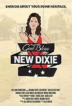 God Bless New Dixie