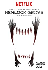 Hemlock Grove Poster - TV Show Forum, Cast, Reviews