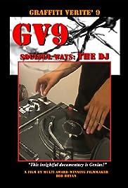 Graffiti Verité 9: Soulful Ways - The DJ Poster