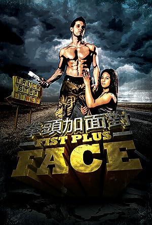 Fist Plus Face (2013)