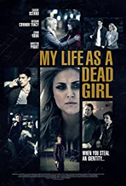 My Life as a Dead Girl(2015) Poster - Movie Forum, Cast, Reviews