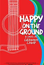 Happy on the Ground: 8 Days at Grammy Camp