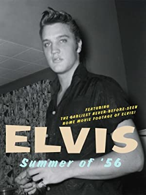 Elvis: Summer of '56 (2011)