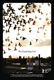 The Exploding Girl(2009) Poster - Movie Forum, Cast, Reviews