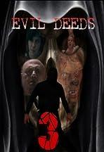 Evil Deeds 3