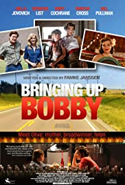 Bringing Up Bobby (2011) Poster - Movie Forum, Cast, Reviews