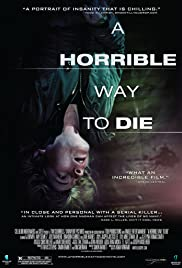 A Horrible Way to Die(2010) Poster - Movie Forum, Cast, Reviews
