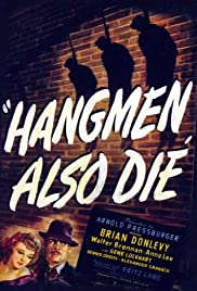 Hangmen Also Die!(1943) Poster - Movie Forum, Cast, Reviews