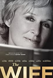 The Wife (2017) Poster - Movie Forum, Cast, Reviews