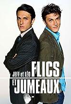 Jeff et Léo, flics et jumeaux