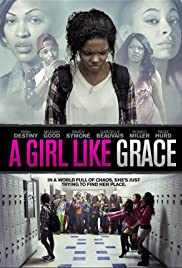A Girl Like Grace (2015) Poster - Movie Forum, Cast, Reviews