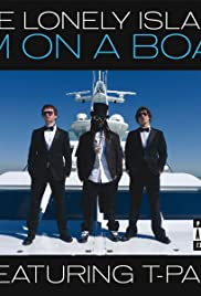 The Lonely Island: I'm on a Boat Poster