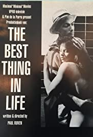 The Best Thing in Life Poster
