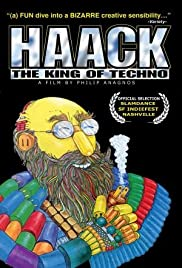 Haack: The King of Techno Poster