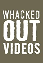Primary image for Whacked Out Videos