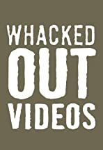 Whacked Out Videos