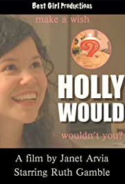 Holly Would Poster