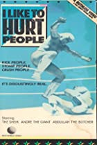 I Like to Hurt People (1985) Poster