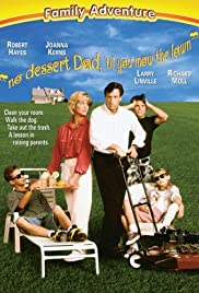 No Dessert, Dad, Till You Mow the Lawn (1994) Poster - Movie Forum, Cast, Reviews