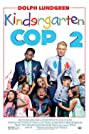 Kindergarten Cop 2 (2016) Poster