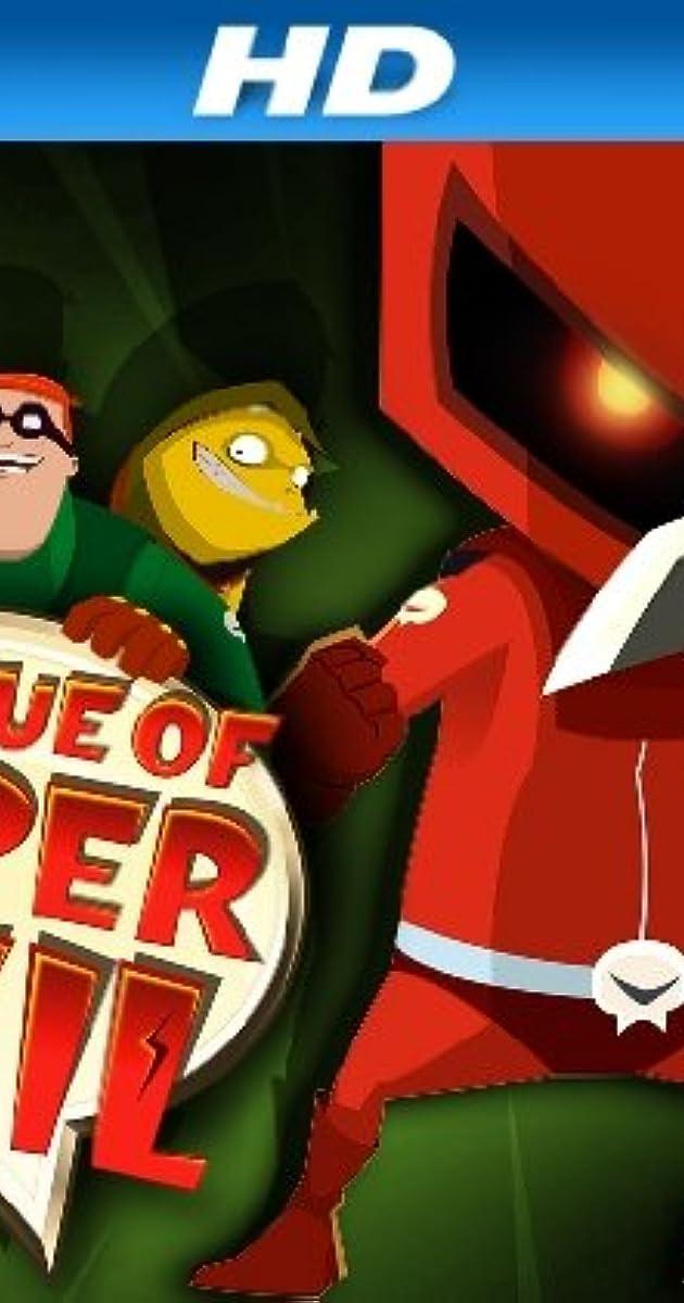 the league of super evil tv series 2009�2012 imdb