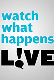 Watch What Happens: Live Poster