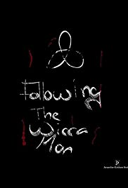 following the wicca man (2013) - imdb
