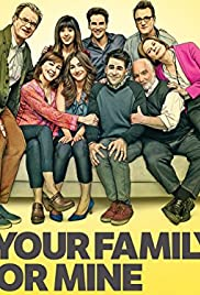 Your Family or Mine Poster - TV Show Forum, Cast, Reviews