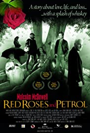 Red Roses and Petrol(2003) Poster - Movie Forum, Cast, Reviews
