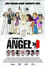 Llamando a un ángel(2008) Poster - Movie Forum, Cast, Reviews