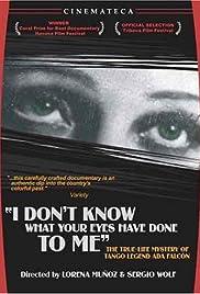 Yo no sé qué me han hecho tus ojos Poster