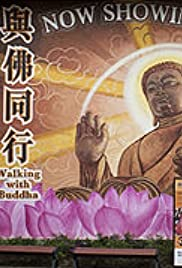 Walking with Buddha Poster