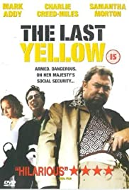 The Last Yellow (1999) Poster - Movie Forum, Cast, Reviews