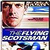 The Flying Scotsman (2006)