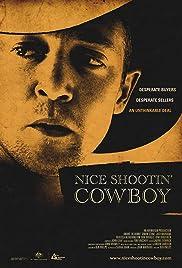 Nice Shootin' Cowboy Poster